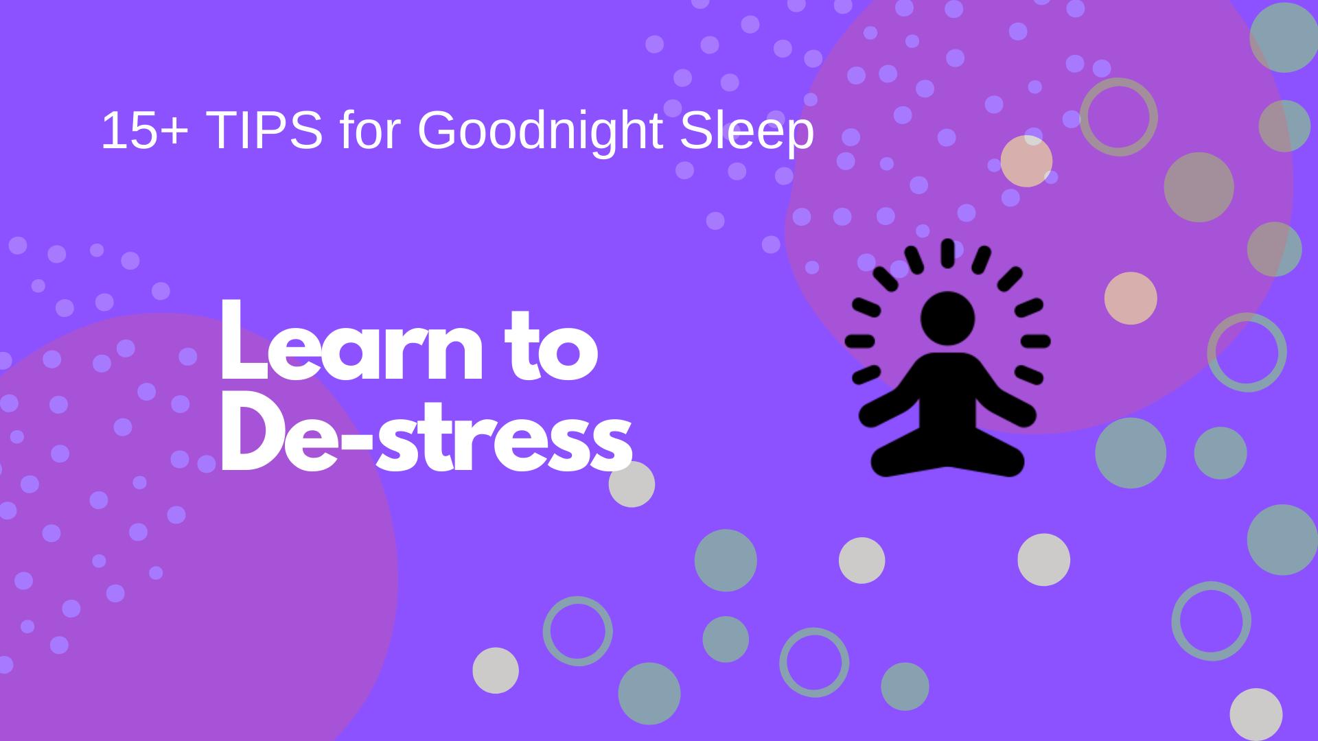 Learn to De-stress